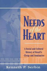 Needs of the Heart