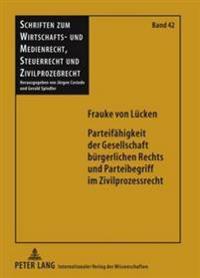 Parteifaehigkeit Der Gesellschaft Buergerlichen Rechts Und Parteibegriff Im Zivilprozessrecht