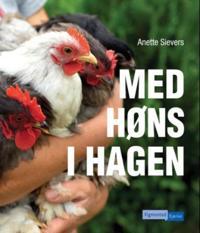 Med høns i hagen