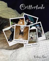 Crittertude: Happiness Is a Warm Tush