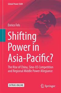Shifting Power in Asia-Pacific?