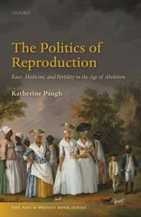 The Politics of Reproduction
