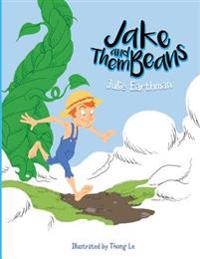 Jake and Them Beans
