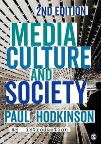 Media, Culture and Society - An Introduction