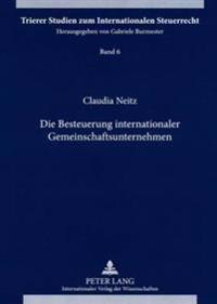 Die Besteuerung Internationaler Gemeinschaftsunternehmen