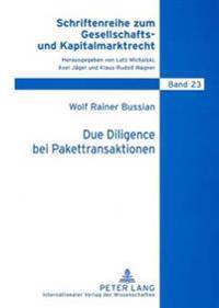 Due Diligence Bei Pakettransaktionen: Zur Rechtsstellung Des Vorstands Zwischen Auskunftsanspruch Der Aktionaere, Insiderverboten Und Datenschutz