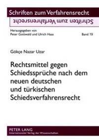 Rechtsmittel Gegen Schiedssprueche Nach Dem Neuen Deutschen Und Tuerkischen Schiedsverfahrensrecht