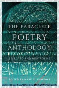 The Paraclete Poetry Anthology 2005-2016