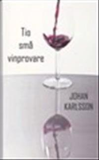 Tio små vinprovare