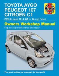 Toyota Aygo, Peugeot 107 & Citroen C1 Petrol Owners Workshop Manual