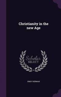 Christianity in the New Age