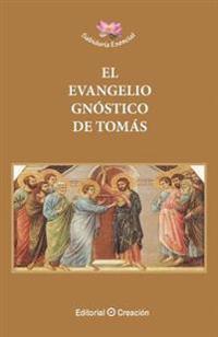 El Evangelio Gnóstico de Tomás