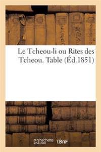 Le Tcheou-Li Ou Rites Des Tcheou. Table Analytique
