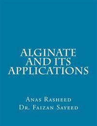 Alginate and Its Applications