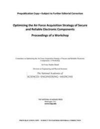 Optimizing the Air Force Acquisition Strategy of Secure and Reliable Electronic Components