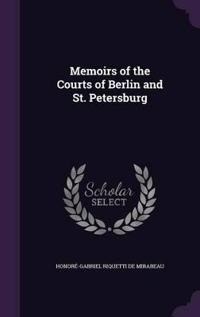 Memoirs of the Courts of Berlin and St. Petersburg