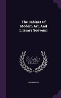The Cabinet of Modern Art, and Literary Souvenir
