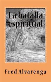 La Batalla Espiritual
