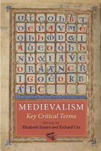Medievalism: Key Critical Terms