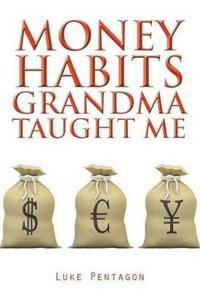 Money Habits Grandma Taught Me