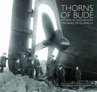 Thorns of bude - pioneers of photography - tintagel to clovelly