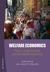 Welfare Economics - Theory, empirical results and the Swedish experience