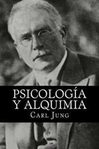 Psicologia y Alquimia (Spanish Editon)