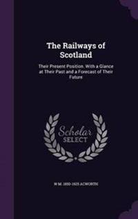 The Railways of Scotland
