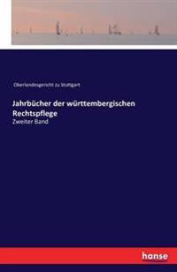 Jahrbucher Der Wurttembergischen Rechtspflege