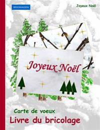 Brockhausen: Carte de Voeux - Livre Du Bricolage: Joyeux Noel