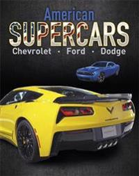 Supercars: american supercars - dodge, chevrolet, ford
