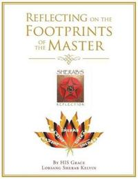Reflecting on the Footprints of the Master
