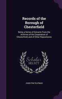 Records of the Borough of Chesterfield