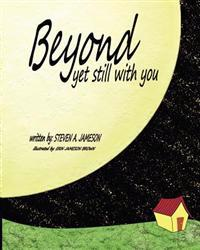 Beyond Yet Still with You: There, of Course, Is God