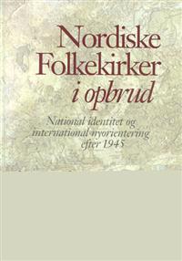 Nordiske folkekirker i opbrud