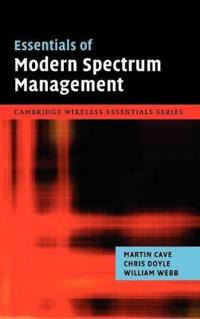 Essentials of Modern Spectrum Management