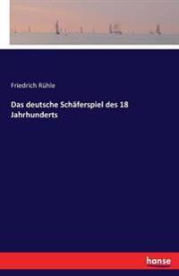 Das Deutsche Schaferspiel Des 18 Jahrhunderts