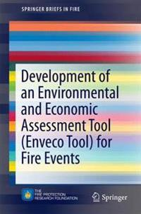 Development of an Environmental and Economic Assessment Tool for Fire Events