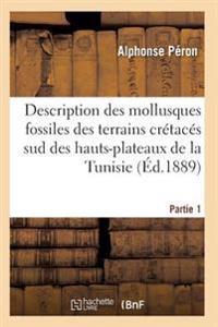 Description Des Mollusques Fossiles Des Terrains Cr tac s Sud Des Hauts-Plateaux de la Tunisie Pa1