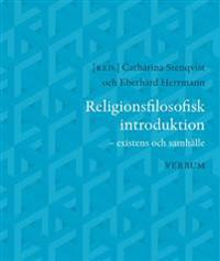 Religionsfilosofisk introduktion : existens och samhälle