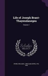 Life of Joseph Brant-Thayendanegea