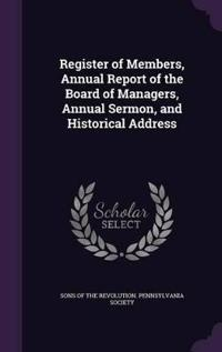Register of Members, Annual Report of the Board of Managers, Annual Sermon, and Historical Address