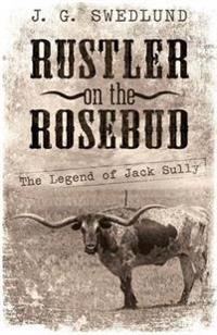 Rustler on the Rosebud