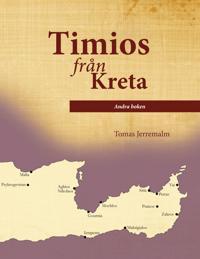 Timios från Kreta. Andra boken.