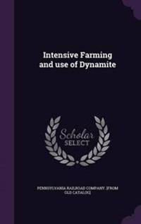 Intensive Farming and Use of Dynamite
