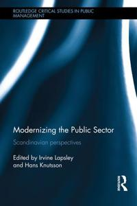 Modernizing the Public Sector: Scandinavian Perspectives