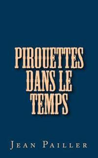 Pirouettes Dans Le Temps