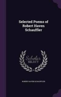 Selected Poems of Robert Haven Schauffler