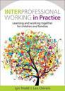Interprofessional Working in Practice