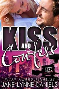 Kiss and Confess